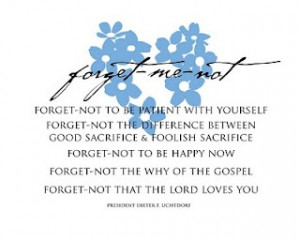 Forget-me-not quote - and another one from lilmissmissyvw.blogspot.com
