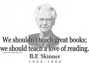 Design #GT223 B. F. Skinner - We shouldn't teach great books