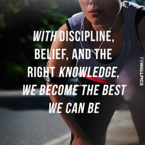 With Belief Discipline and Knowledge Fitness Motivation Quote Picture