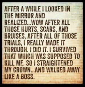 Straighten my crown : walked away like a boss : Quotes and sayings