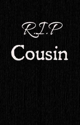 RIP Cousin
