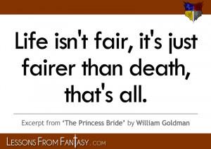 Life Isnt Fair Quotes
