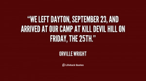 We left Dayton, September 23, and arrived at our camp at Kill Devil ...