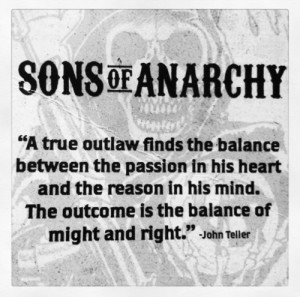 Sons of Anarchy John Teller Quotes