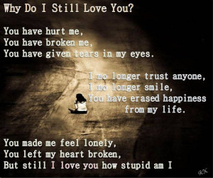 Why Do I Still Love You?