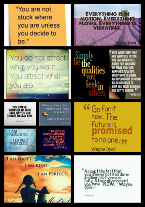 Quotes from Wayne Dyer - Fire Shaper Fireshaper Westwood