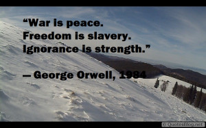 Freedom, ignorance, inspirational, war quote