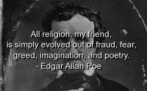 Edgar allan poe, sayings, quotes, religion, wise, quote, meaningful