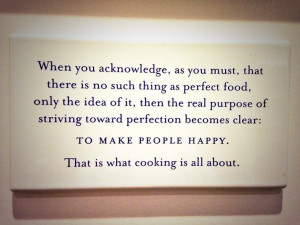 Chef Thomas Keller. I want prints of poignant quotes that inspire me ...