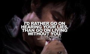 Elvis presley quotes and sayings meaningful wise best lies