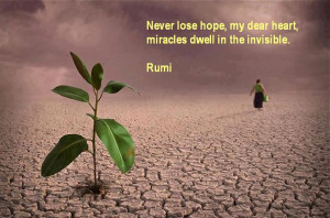 Never lose hope - Rumi Quotes on hope