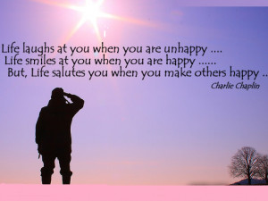 Life Laughs At You When You Are Unhappy Life Smiles At You When You ...