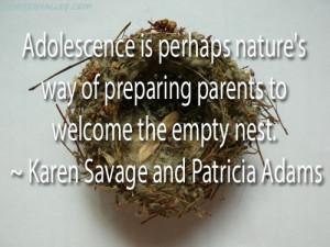 Adolescence Is Perhaps Nature's Way Of Preparing Parents