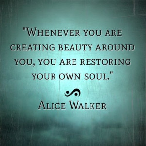 AliceWalker #words #inspired #quotes