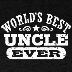 World's Best Uncle Ever Dark T-Shirt for