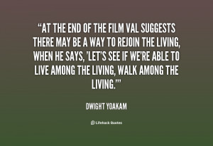 quote-Dwight-Yoakam-at-the-end-of-the-film-val-36841.png