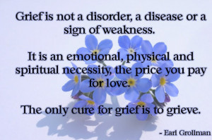 ... faced with the loss of a loved one or break up or divorce or loss of