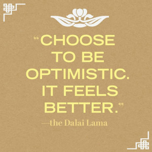 choose-to-be-optimistic-dalai-lama-quotes-sayings-pictures.jpg