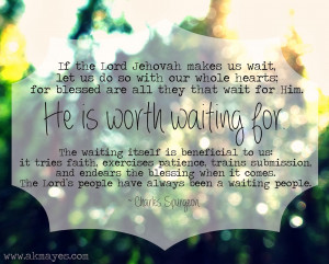 wait for the Lord , my soul waits, and in His word I hope...