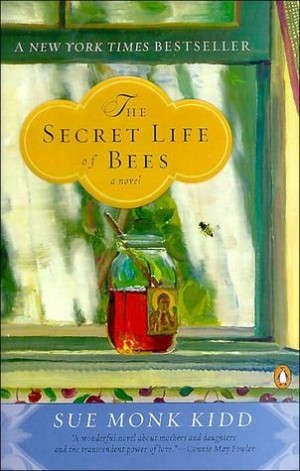 Friday Favorites   Quote from The Secret Life of Bees by Sue Monk Kidd ...