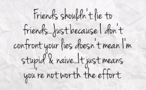 Friend Lying Quotes Friend lying quotes lying