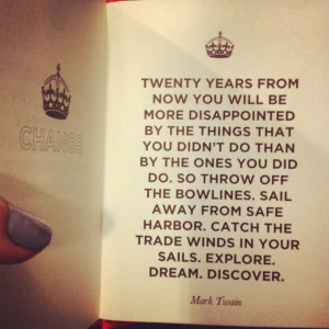 Let me end with a quote from Mark Twain: