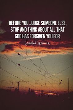 Yea- so stop judging people about judging people! Some people sit ...