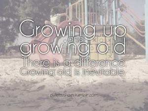 Growing Up Quotes For Girls Short Quotes About Growing Up