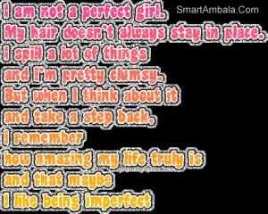 Am Not A Perfect Girl ~ Attitude Quote