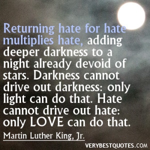 Martin Luther King Jr. day quotes – hate and love quotes