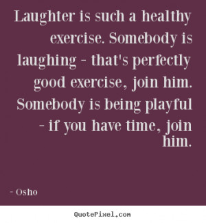 good quotes about happiness and laughter sayings welcome to quotes