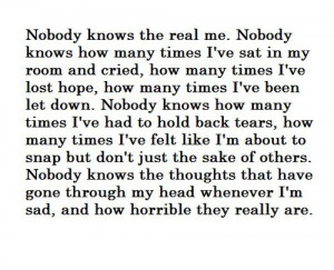 No One Knows The Real Me Quotes ~ Group of: That's absolutely true ...