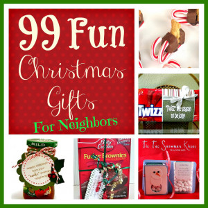 99 Fun Christmas Gifts for Neighbors