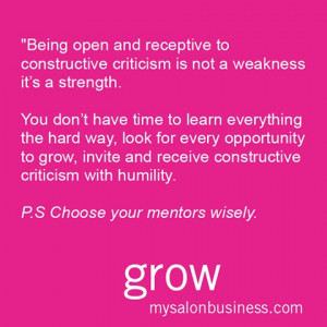 Being open and receptive to constructive criticism is not a weakness ...