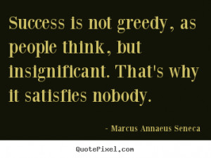 Greedy Quotes And Sayings. QuotesGram