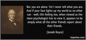 quote-but-you-are-alone-yet-i-never-tell-what-you-are-and-if-your-face ...
