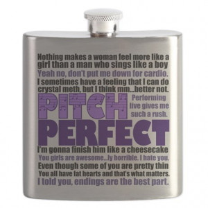 Pitch Perfect Quotes Flask