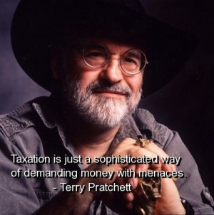 Terry pratchett, quotes, sayings, taxation, money, meaningful