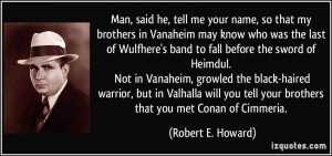 Man, said he, tell me your name, so that my brothers in Vanaheim may ...