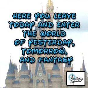 Magic Kingdom #WDW #Quote #Disney