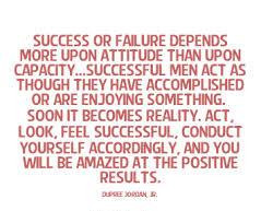 Nice Motivational Quote About Success - Success or Failure Depends ...