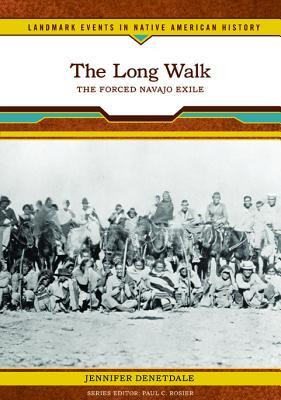 "Start by marking ""The Long Walk: The Forced Navajo Exile (Landmark ..."
