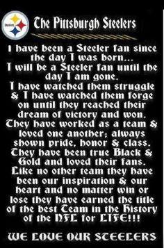 Steeler fan for life... More