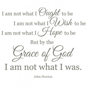 ... Quotes, Inspiration, Gods Grace Quotes, God Covers, John Newton Quotes