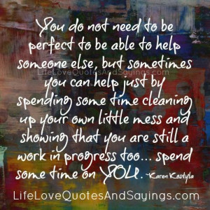 You Do Not Need To Be Perfect..