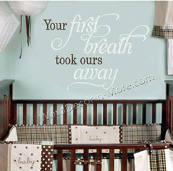 1080 YOUR FIRST BREATH Nursery Wall Quote