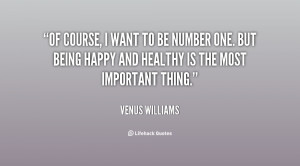 quote-Venus-Williams-of-course-i-want-to-be-number-100137.png