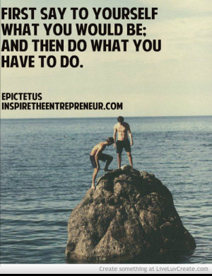 What Do You Want To Be Quotes
