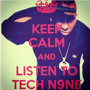 Tech N9ne Quotes Tumblr Picture