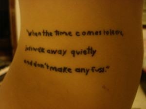 """fuckyeahtattoos:""""When the time comes to leave, just walk away ..."""